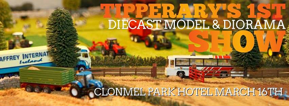 Tipperary's First Diecast Model & Diorama Show