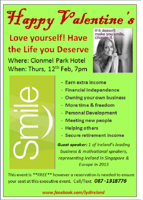 Love yourself! Have the Life you Deserve : SMILE @ Clonmel Park Hotel