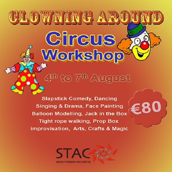 Clowning Around Circus Workshop @ South Tipperary Arts Centre