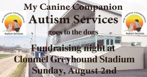 My Canine Companion Autism Services Benefit Night at Clonmel Greyhound Stadium @ Clonmel Greyhound Stadium
