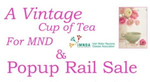 A Vintage Cup of Tea for MND & Popup Rail Sale @ Clonmel Community Resource Centre