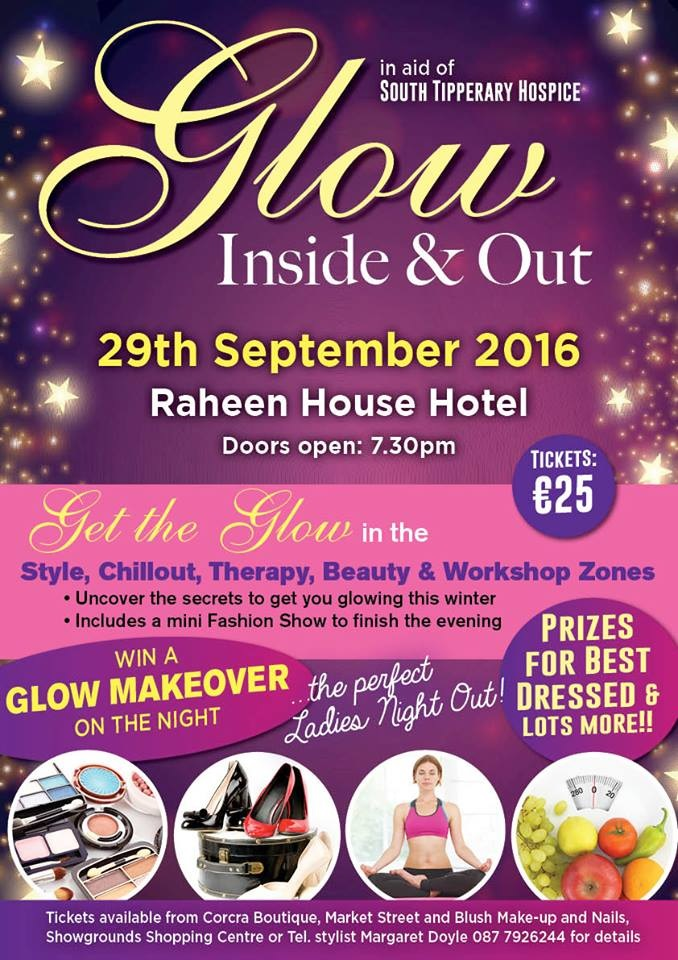 Glow Inside & Out in aid of South Tipperary Hospice @ Raheen House Hotel
