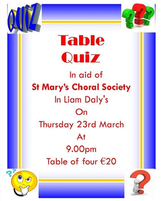 Table Quiz in Aid of St. Marys Choral Society Clonmel @ Liam Daly's