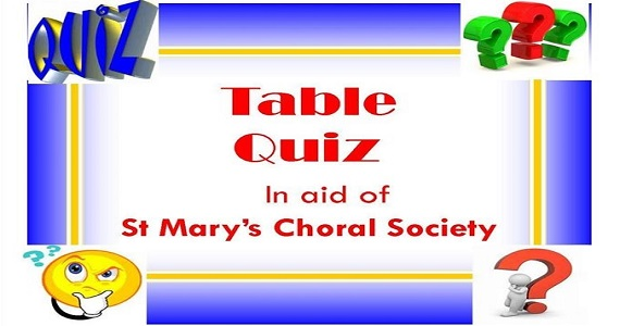 Post image for Table Quiz in Aid of St. Marys Choral Society Clonmel