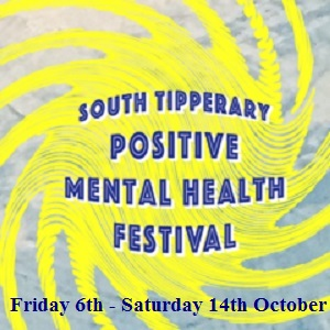 Post image for South Tipperary Positive Mental Health Festival 2017 – call out for events for brochure