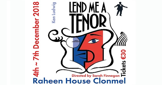 "Clonmel Theatre Guild presents ""Lend me a Tenor"" Dinner Theatre @ Raheen House Clonmel"