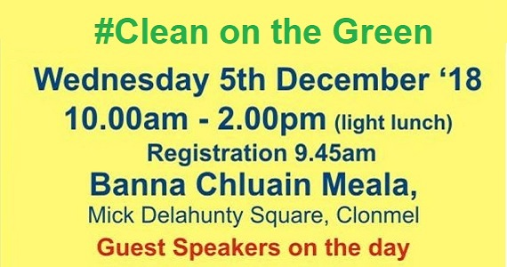 Clean on the Green Conference by Clonmel, Suir Valley, Tipperary Community Based Drugs Initiatives @ Banna Chluain Meala Band Hall