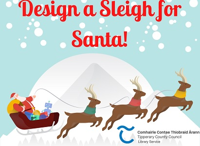 Design a Sleigh for Santa Competition – Clonmel Library